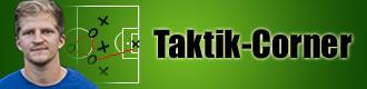 der Sportreport TAKTIK CORNER